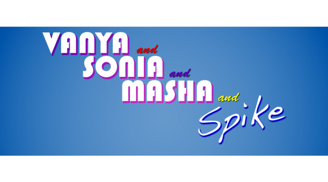 Vanya & Sonia & Masha & Spike Auditions