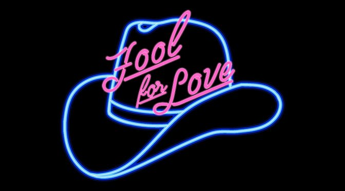 Fool for Love Auditions